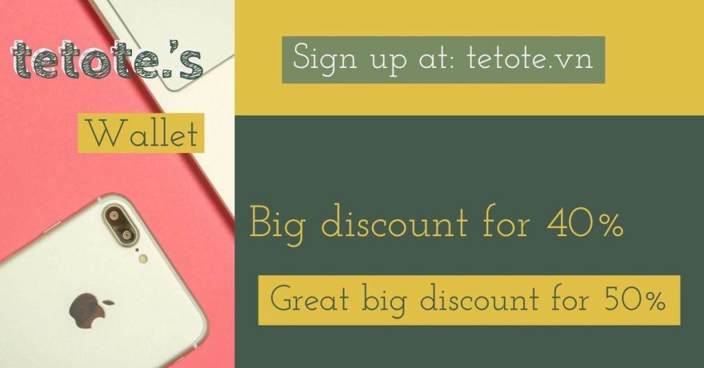 Tetote Wallet – Get more Discount with Tetote Wallet