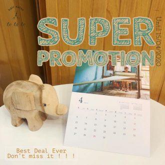 APRIL Super Promotion